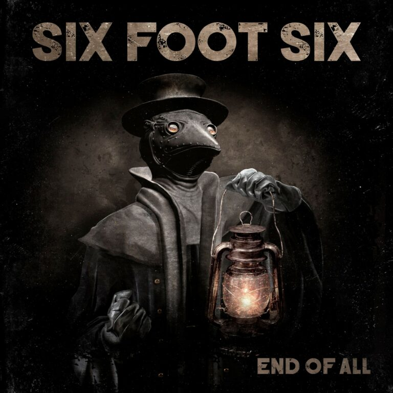 Six Foot Six – Welcome To Your Nightmare