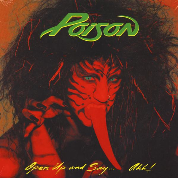 Poison – Open Up And Say Ahh